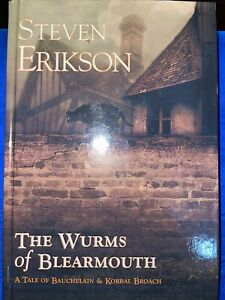 Erikson, Steven  The Wurms of Blearmouth First UK Edition HC Brand New