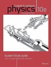 Physics by John D. Cutnell, David Marx and Kenneth W. Johnson (2014,...
