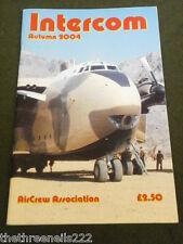 AIRCREW ASSOCIATION - INTERCOM - AUTUMN 2004