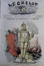 CARICATURE GUILLAUME 1er LE DÉMÉNAGEUR JOURNAL SATIRIQUE LE GRELOT N° 12 de 1871