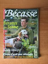 CHASSE BECASSE PASSION n° 43 : bécasses en Somme