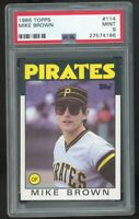 1986 Topps #114 Mike Brown Pittsburgh Pirates PSA 9 MINT SET BREAK QTY Available