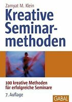 Kreative Seminarmethoden: 100 kreative Methoden für erfo...   Buch   Zustand gut