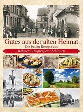 Gutes aus der alten Heimat (2013, Gebundene Ausgabe)