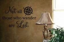 NOT ALL WHO WANDER ARE LOST VINYL WORDS HOME WALL DECAL LETTERING QUOTE ART
