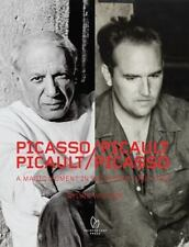 Picasso / Picault, Picault / Picasso : A Magic Moment in Vallauris 1948-1953,...