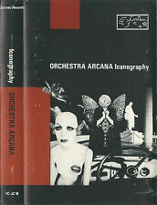 ORCHESTRA ARCANA ICONOGRAPHY CASSETTE ELECTRONIC AMBIENT BILL NELSON