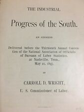 1897 Post Civil War Industrial Progress of South Labor Commissioner Address