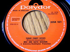 """MAC & KATIE KISSOON - SUGAR CANDY KISSES  7"""" VINYL (PAPER LABELS)"""
