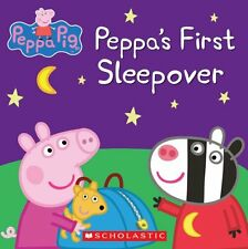 Peppas First Sleepover (Peppa Pig) by Scholastic