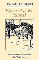Payne Hollow Journal: By Harlan Hubbard