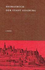 Roggendorf, Hermann Josef [Hrsg.]: Heimatbuch der Stadt Siegburg, I. Band