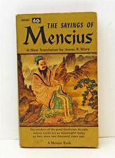 The Sayings of Mencius A Mentor Book by James Ware 1960 First Printing Book