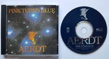 █▬█ Ⓞ ▀█▀ Ⓗⓞⓣ AERDT Ⓗⓞⓣ PINK TURNS BLUE Ⓗⓞⓣ 10 Track CD 1991Ⓗⓞⓣ