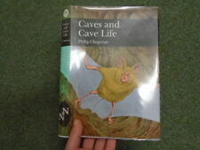 The New Naturalist, Caves and Cave Life. by Chapman, Philip