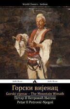 Gorski Vijenac : The Mountain Wreath by Petar Ii Petrovic-Njegos (2013,...