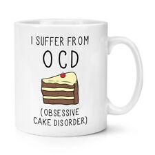 Mi soffrono di ossessiva TORTA disordine OCD 10oz Tazza Tazza divertente cibo Cupcake