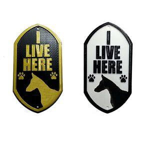Dobermann I Live Here - 3D Printed Dog Plaque - Door Gate Garden Sign