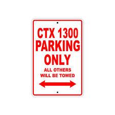 HONDA CTX 1300 Parking Only Towed Motorcycle Bike Chopper Aluminum Sign
