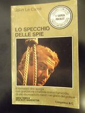 Le Carrè - Lo specchio delle spie (edizione tascabile Longanesi buone condiz)