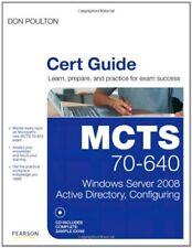 MCTS 70-640 Cert Guide: Windows Server 2008 Active Directory, Configuring (Cert