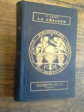 La chaleur / Achille Cazin / Bibliothèque des merveilles - 1881