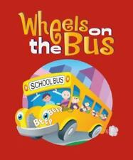 The Wheels on the Bus (2012, Hardcover)
