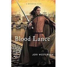 Blood Lance: A Medieval Noir (Crispin Guest Medieval Noir), Westerson, Jeri, Goo