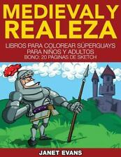 Medieval y Realeza: Libros Para Colorear Superguays Para Ninos y Adultos (Bono: