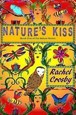 Nature's Kiss: Book One of the Nature Series Volume 1
