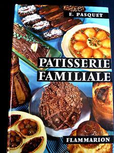 Cuisine ! Patisserie familiale ! Pellaprat ! Flammarion ! 1967 ! R2