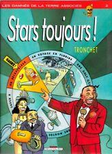 Tronchet . STARS TOUJOURS . Edition Originale .