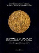 HN Bellocchi LE MONETE DI BOLOGNA nella collezione della Cassa di Risparmio