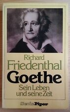 Goethe - Sein Leben und seine Zeit von Richard Friedenthal Taschenbuch