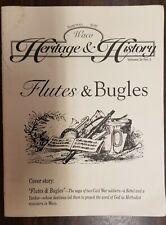 Waco Heritage & History Vol 26 No 2 Flutes & Bugles Summer 1997 Civil War 200624