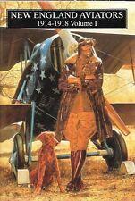 Schiffer New England Aviators 1914-1918 Volume 1 World War One WWI 03457