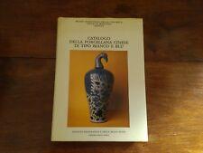 Catalogo della porcellana cinese di tipo bianco e blu - Libreria dello Stato
