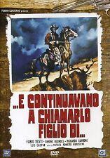 FILM DVD - ... E CONTINUAVANO A CHIAMARLO FIGLIO DI... (1972) - Nuovo!!