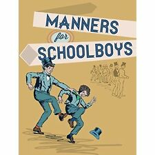 Manners for Schoolboys