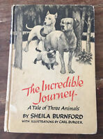 Sheila Burnford - - The Incredible Journey - A Tale Of Three Animals - 1961 HC