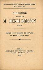 """HENRI BRISSON """" DISCOURS CHAMBRE DES DEPUTES """" BROCHURE 1894"""