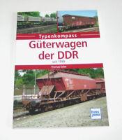 Güterwagen der DDR - Eisenbahnwagen seit 1949 - Typenkompass