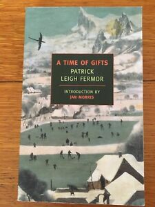 A Time Of Gifts Patrick Leigh Fermor Paperback Europe Travel