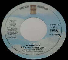 Glenn Frey 45 I Found Somebody / She Can't Let Go