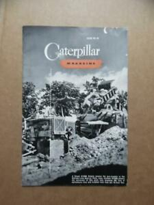 c.1942 CATERPILLAR MAGAZINE Issue No. 91 Tractors More WWII Era Vintage Original