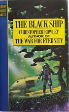 THE BLACK SHIP - CHRISTOPHER ROWLEY - SCARCE FIRST EDITION 1987