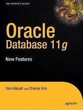Oracle Database 11g: New Features for DBAs and Developers (Expert's Voice in