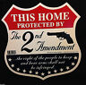 """This Home Protected by the Second Amendment"" Sign w Key Ring and Window Decals"
