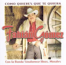 Gomez, Fabian : Como Quieres Que Te Quiera CD