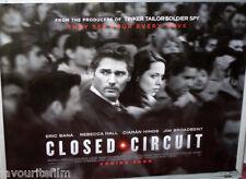 Cinema Poster: CLOSED CIRCUIT 2013 (Quad) Eric Bana Rebecca Hall Jim Broadbent